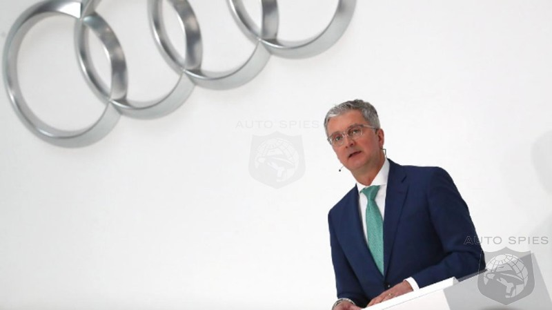 Insiders Claim Imprisoned Audi CEO Is Now Damaged Goods, Even If Cleared Of Wrongdoing