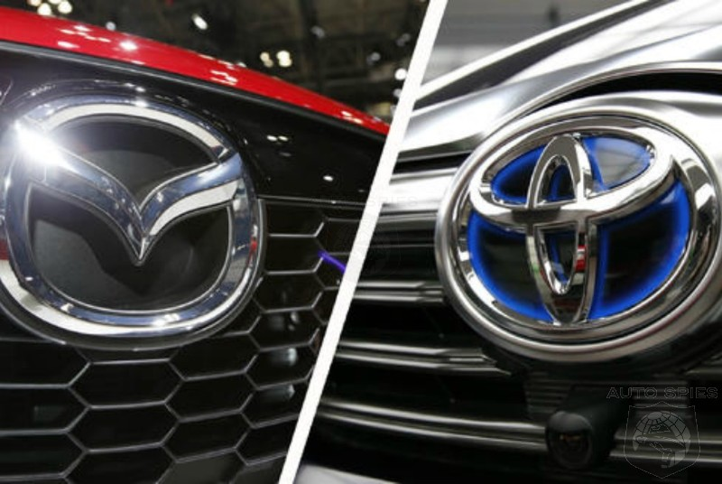 Surprised? Toyota-Mazda Joint Assembly Plant To Be Located In The Deep South