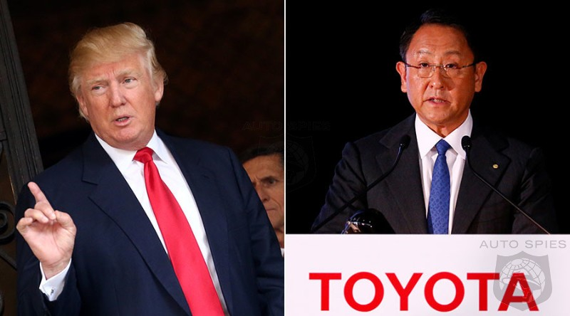 Trump Tweets Target Toyota - Is This Bullying Or Simply A Shot Across The Bow?