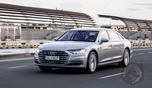 RUMOR: It's Coming...Reports Indicate A Tarted Up Audi S8 Is On The Way, With Potential For MUCH More...