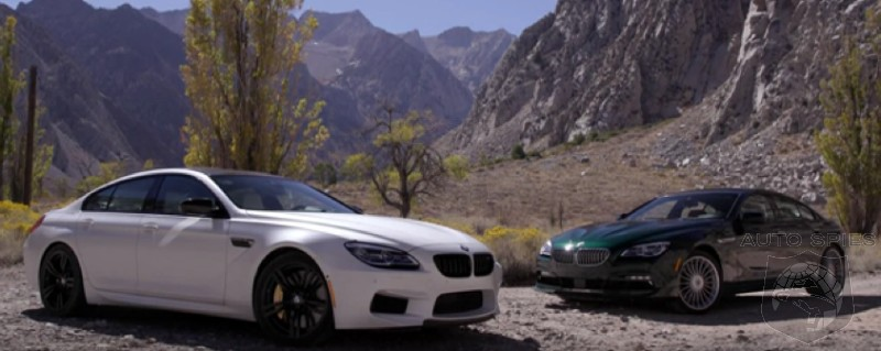 CAR WARS! Sibling Rivalry: BMW's M6 Gran Coupe Squares Off Against The Alpina B6