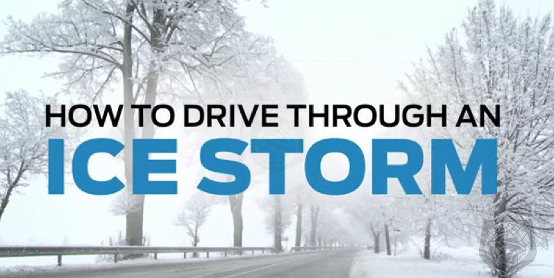 VIDEO: Here's What YOU Need To Do If You're Caught Driving In An Ice Storm — Winter Driving 101