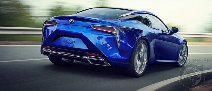 Remember, Spy BEFORE You Buy! IF You Want A Lexus LC, You Should ACT Before July 31...