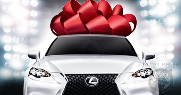 Tis The Season! Which Vehicle Would YOU Gift, If You Were ...