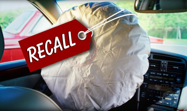 The Gift That Keeps On Giving — ANOTHER 2.7 MILLION Takata Airbags Added To Recall